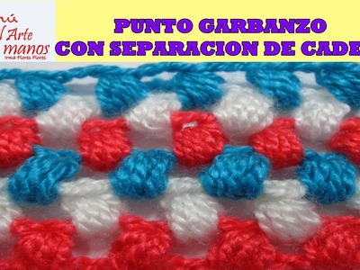 PUNTO GARBANZO CON CADENAS DE SEPARACION A CROCHET