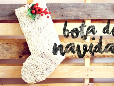 Bota de Navidad a Crochet ··· How to crochet a Christmas Stocking