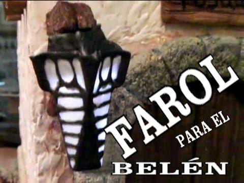 FAROL PARA EL BELÉN DIY resumido de lascosasdelalola - THE BETHLEHEM LANTERN