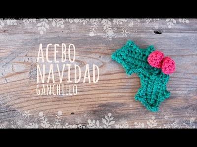Tutorial Acebo Navidad Ganchillo o Crochet