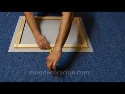 Como Montar un Lienzo en un Bastidor en Casa