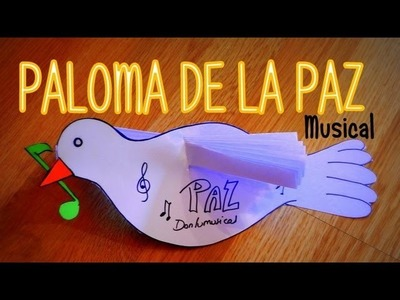 DIY PALOMA DE LA PAZ MUSICAL Peace Dove DONLUMUSICAL