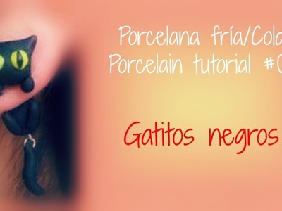 Porcelana fría.Cold Porcelain tutorial #08 Gatitos negros
