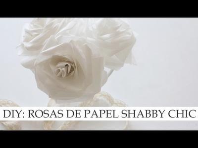 DIY Rosas de papel de estilo Shabby Chic