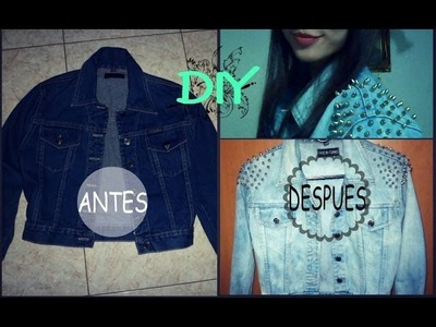 DIY-Chaqueta de Jean (Con Estoperoles y Decoloración). Shoulder studded denim jacket