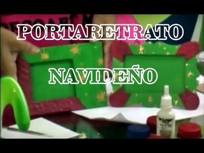 MANUALIDADES PORTA RETRATO NAVIDEÑO