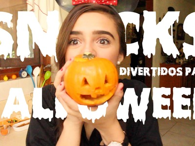 SNACKS DIVERTIDOS PARA HALLOWEEN ♡