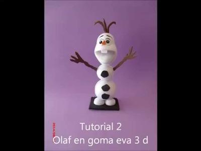 Como hacer a Olaf de Frozen goma eva.foamy