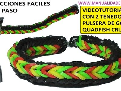 COMO HACER PULSERA DE GOMITAS QUADFISH CRUZADA (CROSS QUAD-FISH) CON 2 T.