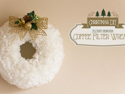 DIY Christmas Coffee Filter Wreath. Adorno Navideño