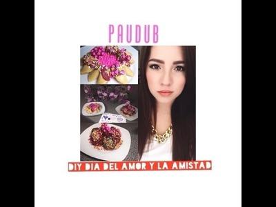 DIY para dia del amor y la amistad-PAUDUB