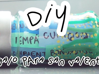 DIY: Regalo San Valentín