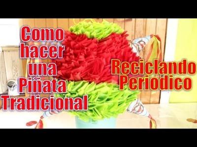 Piñata Tradicional | Reciclcando Periodico | Casayfamiliatv