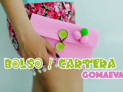 Cartera de gomaeva en  5 minutos.foamy bag