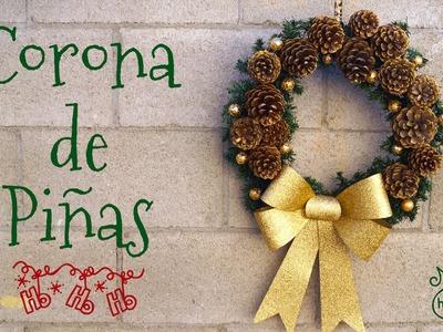 Corona Navideña con Piñas - DIY - Gasté menos de $5