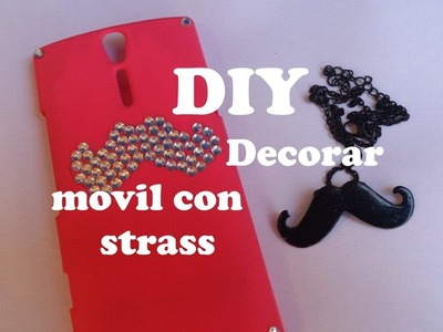 DIY. Moustache de strass para decorar funda de movil