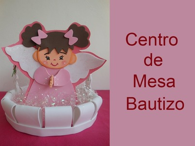 Centro de mesa para bautizo (Centerpiece Christening)