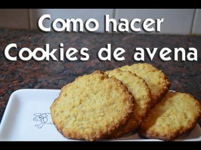 Como hacer Cookies de avena