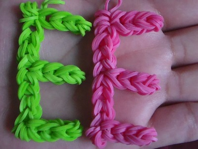 COMO HACER LA LETRA (E) CON GOMITAS.SIN TELAR  . Letter (E) Charm without the Rainbow Loom