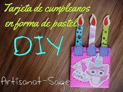Tarjeta de cumpleaños en forma de pastel- cake card- birthday card-DIY-How to