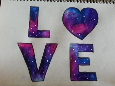 Como dibujar.pintar galaxia de Love - Dibujando