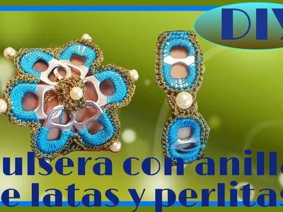 PULSERA CON ANILLAS DE LATAS Y PERLITAS PARTE 1