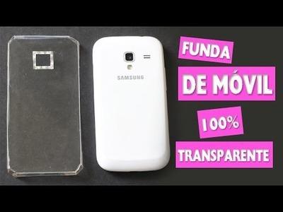 DIY | Haz una Funda DE MÓVIL 100% TRANSPARENTE - Manualidades super fáciles