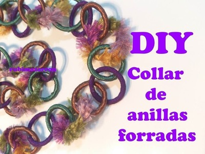 Diy. Collar con anillas de cortinas