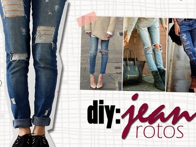 DIY: Jeans Rotos. Ripped Jeans