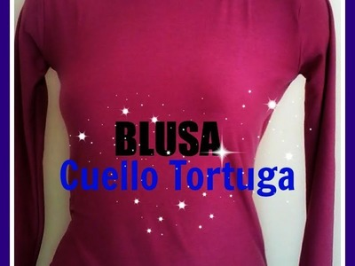 Como Hacer Una Blusa Cuello Tortuga DIY- How to Make a Turtle Neck Blouse