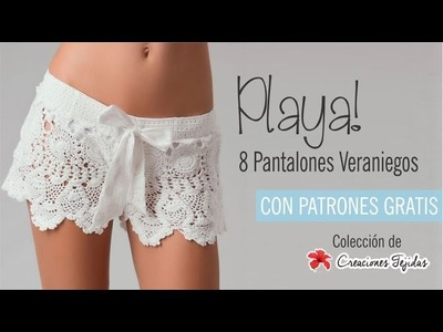 Playa! 8 Pantalones Veraniegos - Con patrones gratis