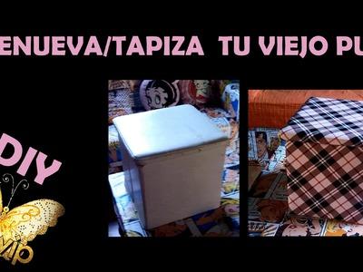 ✫ DIY ✫ Cómo tapizar un puff || Renovar silla || Renew chair