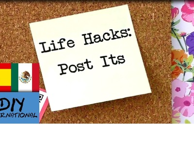 LIFE HACKS Ó TRUCOS CASEROS CON POST ITS - TUTORIAL DIY