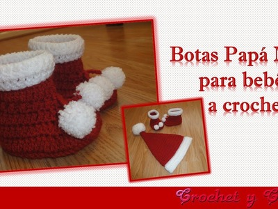 Botas Papá Noel – Santa Claus para bebés de todas las edades tejidas a crochet (ganchillo)