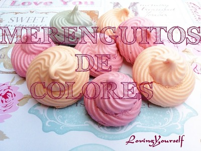 DIY - Merenguitos de colores