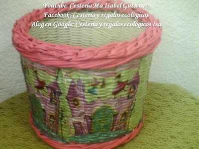 CANASTO PARA NIÑA. DIY BASKET FOR GIRL MADE OF PAPER