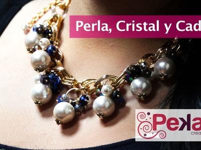 Como hacer un Collar de Perla, Cristal y Cadena Dorada: Pekas Creaciones