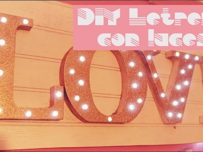 DIY Letrero con luces led