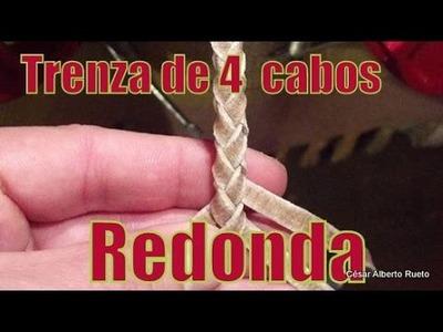 """Tutorial Trenza de 4 - """"El Rincón del Soguero"""""""