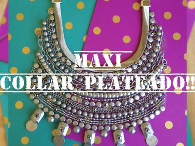 DIY ♥ MAXI COLLAR PLATEADO ♥ Estilo Boho Chic!!