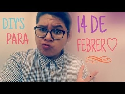 DIY'S PARA 14 DE FEBRERO|#JUSHOWCHIC|LALO