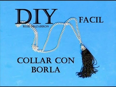 Diy. Collar con borla super de moda.