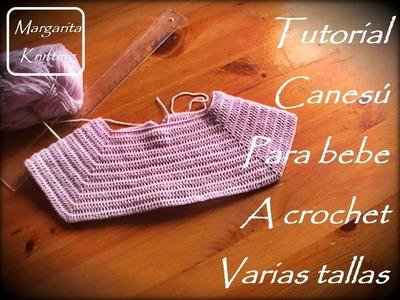 Tutorial canesú para bebe a crochet varias tallas (zurdo)