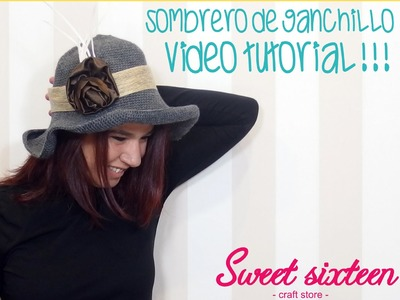 TUTORIAL SOMBRERO DE GANCHILLO O CROCHET