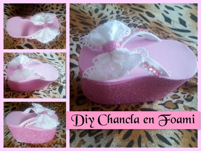 DIY CHANCLA EN FOAMI ( CHOLA)