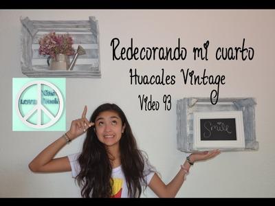 REDECORANDO MI CUARTO #1 HUACALES VINTAGE VIDEO 93Xime Ponch