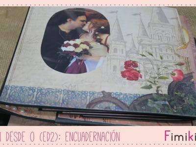 Álbum desde 0 ( Ed 2) : Encuadernación