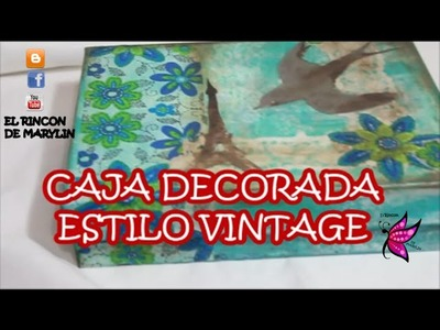 CAJA DECORADA ESTILO VINTAGE - Vintage style decorated box