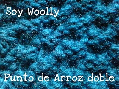 Punto de Arroz Doble Soy Woolly Clase 71