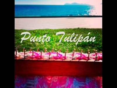 Punto Tulipán en Telar Maya.Tulip Stitch on Loom